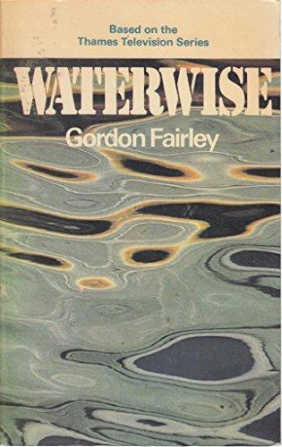 WATERWISE.: Fairley, Gordon:
