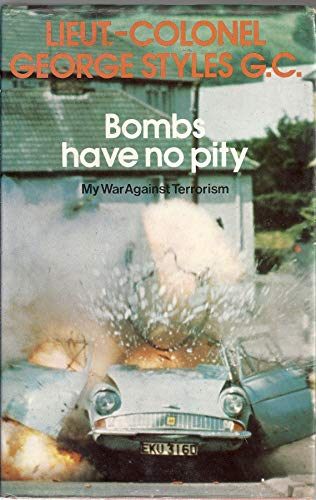 9780860021339: Bombs Have No Pity: My War Against Terrorism