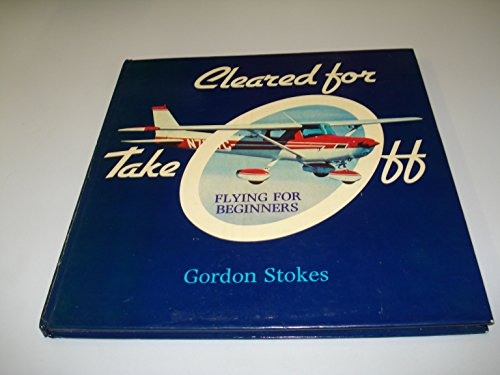 9780860021667: Cleared for Take-off: Flying for Beginners
