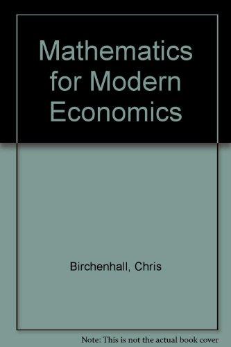 9780860030232: Mathematics for Modern Economics