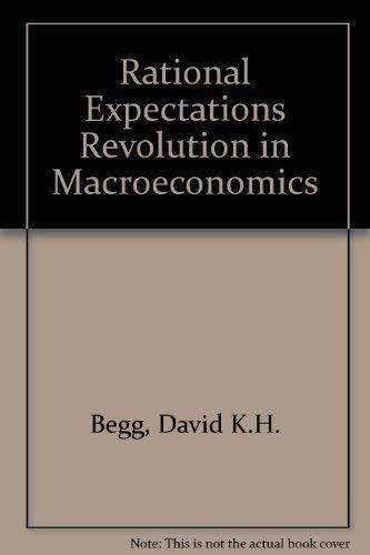 9780860030447: Rational Expectations Revolution in Macroeconomics