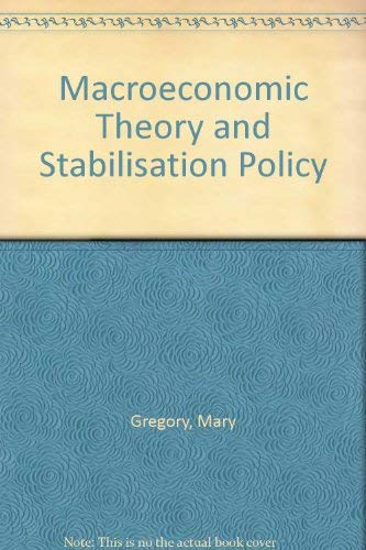 9780860030485: Macroeconomic Theory and Stabilisation Policy