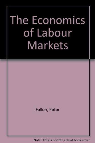 9780860030683: The Economics of Labour Markets