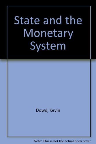 9780860030881: State and the Monetary System