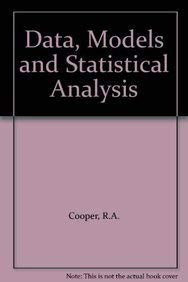 9780860031390: Data, Models and Statistical Analysis