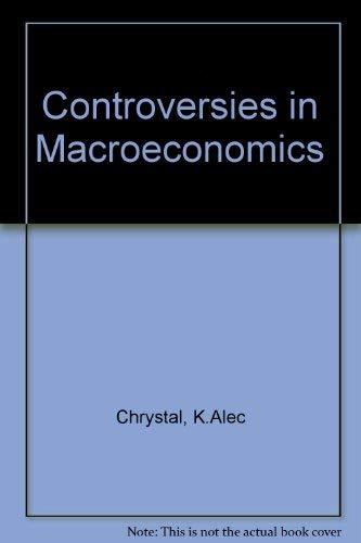 9780860031475: Controversies in Macroeconomics