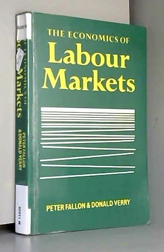 9780860031734: The Economics of Labour Markets