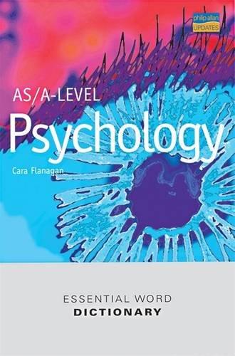 AS/A-Level Psychology Essential Word Dictionary: Flanagan, Cara