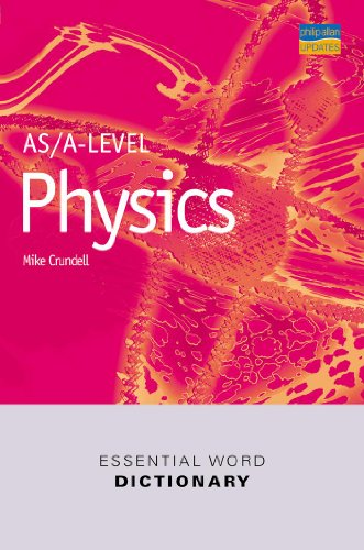 9780860033776: AS/A Level Physics (Essential Word Dictionaries)