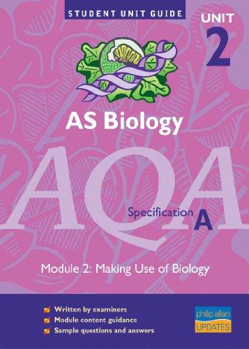 AS Biology AQA (A) Unit 2 Module: Potter, Steve