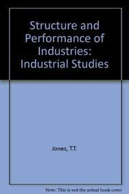 Structure And Performance Of Industries,