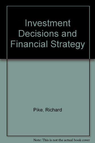 9780860035374: Investment Decisions and Financial Strategy