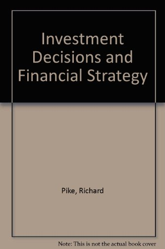 9780860036371: Investment Decisions and Financial Strategy