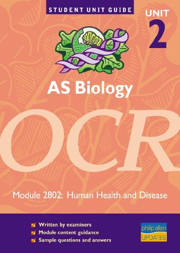 9780860036715: 'OCR AS BIOLOGY, UNIT 2, MODULE 2802: HUMAN HEALTH AND DISEASE (STUDENT UNIT GUIDES)'