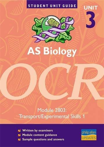 AS Biology OCR Unit 3 Module 2803: Fosbery, Richard