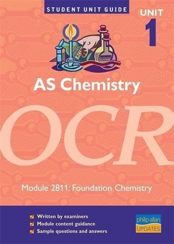 9780860036883: AS Chemistry OCR Unit 1 Module 2811: Foundation Chemistry Unit Guide (Student Unit Guides)