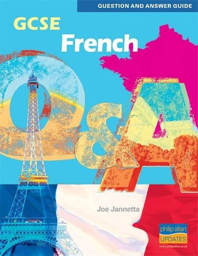 GCSE French Question and Answer Guide (Question & Answer Guide): Jannetta, Joe