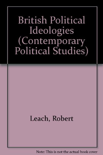 9780860038689: British Political Ideologies (Contemporary Political Studies)