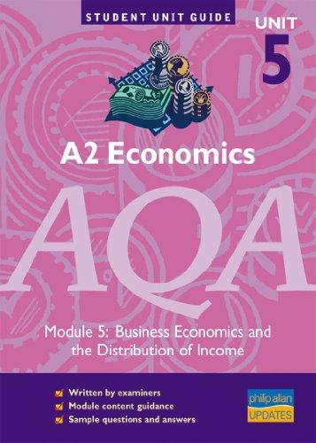 A2 Economics AQA Module 5: Business Economics: Powell, Ray