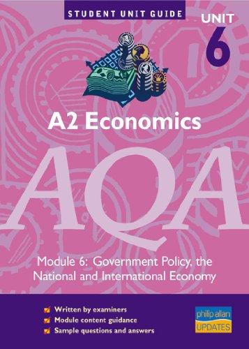 A2 Economics AQA Module 6: Government Policy,: Powell, Ray