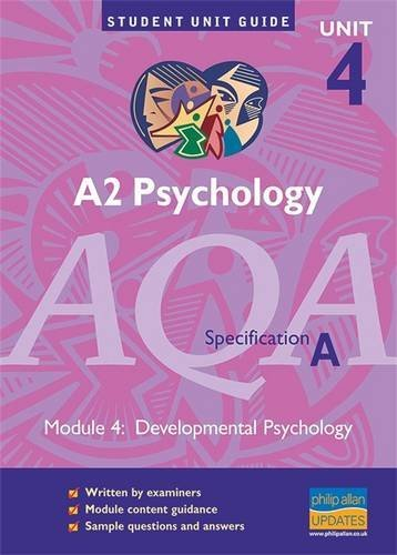 9780860039464: AQA (A) Psychology A2: Unit 4: Development Psychology (Student Unit Guides)