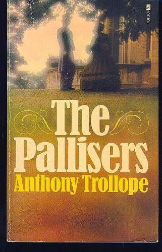 The Pallisers: ANTHONY TROLLOPE