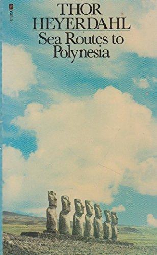 9780860070139: Sea Routes to Polynesia