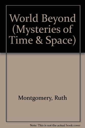 9780860070306: World Beyond (Mysteries of Time & Space)