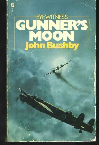 9780860070542: Gunner's Moon: A Memoir of the RAF Night Assault on Germany