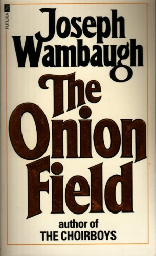 9780860070894: THE ONION FIELD (A CONTACT BOOK)