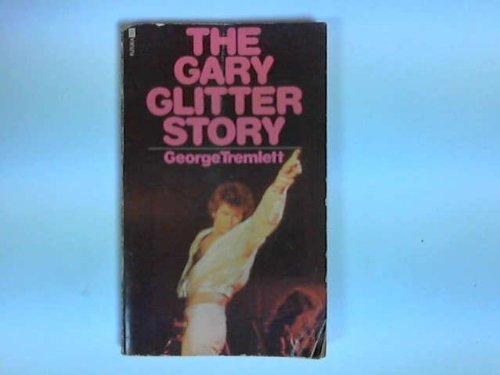 9780860070948: Gary Glitter Story