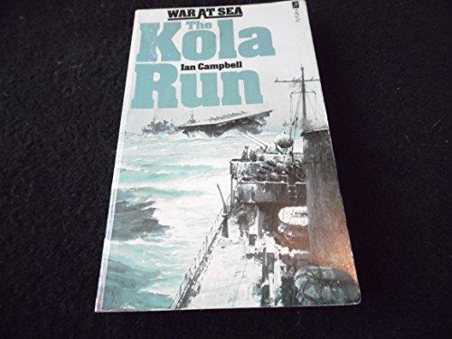 9780860071150: Kola Run (War at Sea)