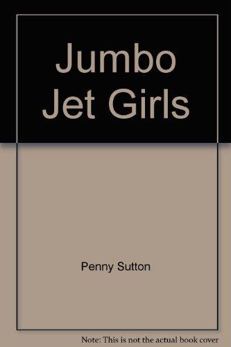 9780860071341: Jumbo Jet Girls