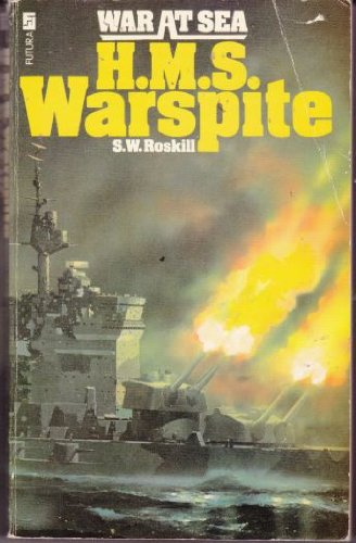 H.M.S. WARSPITE (War at Sea Series. ) The story of the famous battleship of World War I and II.: ...