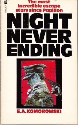 Night Never Ending: Komorowski, Eugenjusz Andrei;