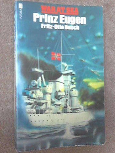 9780860072331: The Story of the Prinz Eugen