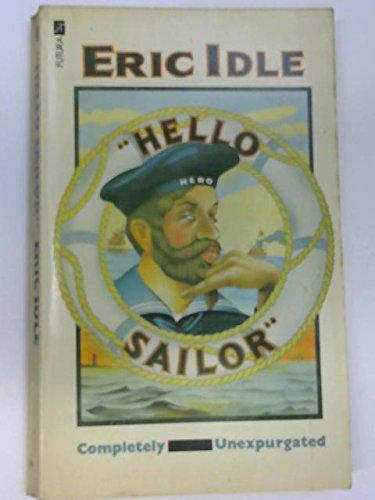 9780860072355: Hello Sailor