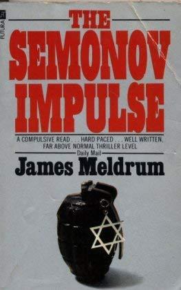 The Semenov Impulse: James Meldrum