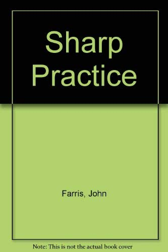 sharp practice short story No comebacks is a 1982 collection of ten short stories by frederick forsyth each story takes place in a different setting and ends with a plot twist sharp practice.