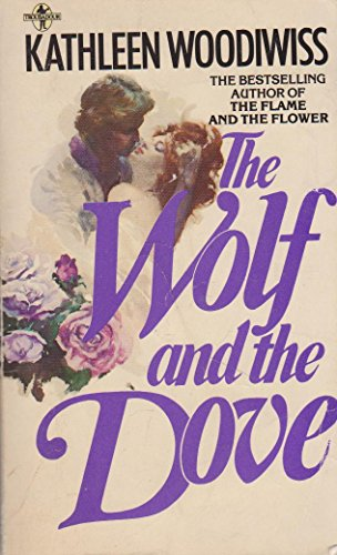 Wolf and the Dove (Troubadour Books): Kathleen E. Woodiwiss
