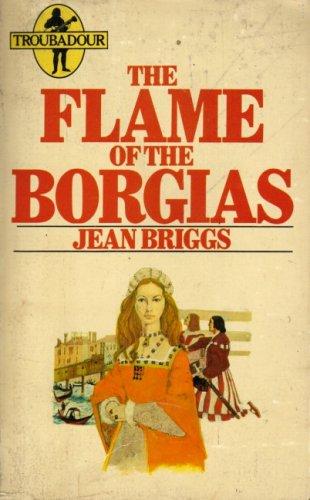 9780860073291: Flame of the Borgias (Troubadour Books)