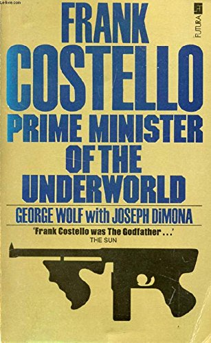 9780860073499: Frank Costello: Prime Minister Of The Underworld