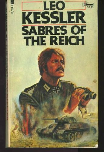 Sabres of the Reich (0860073874) by Leo Kessler