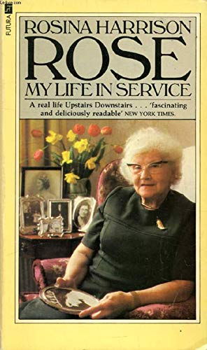 9780860074281: Rose: My Life in Service