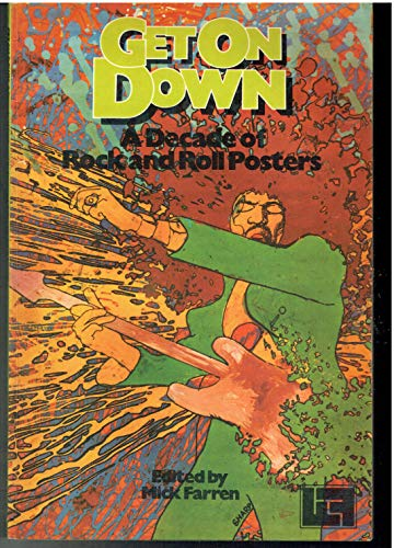 9780860074588: Get on down : a decade of rock and roll posters / edited by Mick Farren