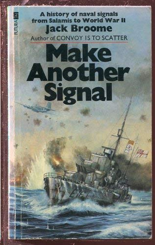 Make Another Signal: Broome, Jack