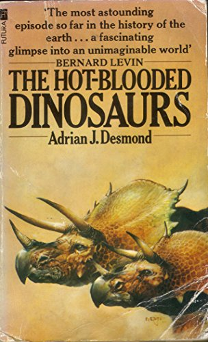 9780860074946: Hot-blooded Dinosaurs
