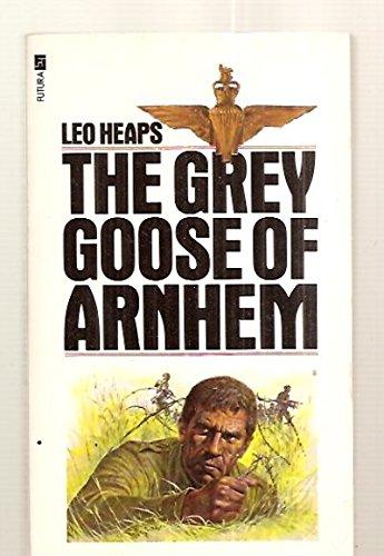 9780860075097: The Grey Goose of Arnhem; A Canadian Paratrooper . . . Etc