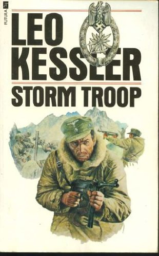 Storm Troop (0860075508) by Leo Kessler
