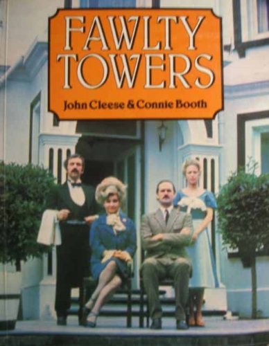 Fawlty Towers (Complete scripts of The Builders;: Cleese, John. &